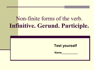 Non-finite forms of the verb. Infinitive. Gerund. Participle.