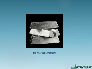 Tin Market Overview