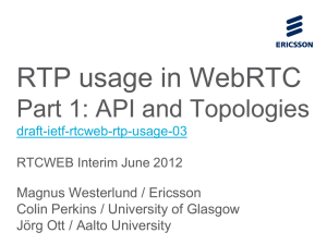 RTP for WebRTC: Part 1 Topologies