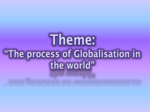 Theme: *The process of Globalisation in the world*