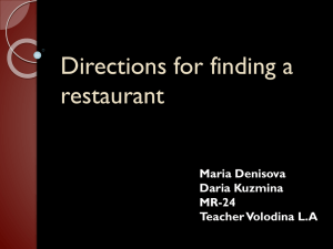 Directions for finding a restaurant Maria Denisova Daria Kuzmina