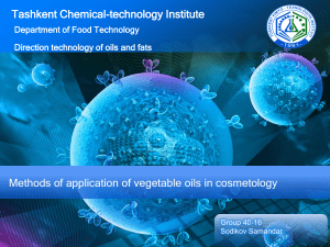 Methods of application of vegetable oils in cosmetology