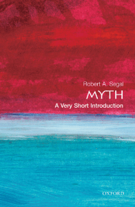 (Very Short Introductions) Robert A. Segal - Myth  A Very Short Introduction-Oxford University Press, USA (2004)