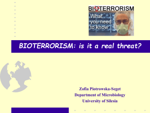 Bioterrorism: is it a real threat?