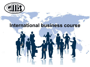 International business course (1-2 lectures)