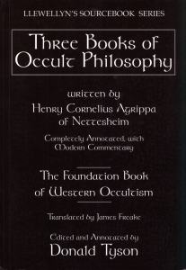 [Llewellyn's sourcebook series] Heinrich Cornelius Agrippa von Nettesheim  Donald Tyson - Three books of occult philosophy