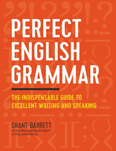 Perfect English Grammar The Indispensable Guide to Excellent Writing and Speaking